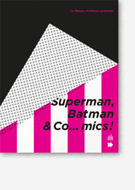 Catalogue Superman, Batman & Co… mics !